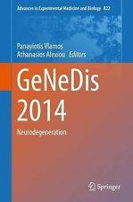 Advances in Experimental Medicine and Biology Ser.: GeNeDis 2014 :...