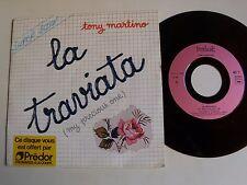 "TONY MARTINO : La Traviata (My precious one) - 7"" 45T 1980 French BURLESK 10.702"