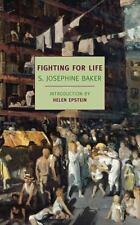 Fighting for Life (New York Review Books Classics), Baker, S. Josephine