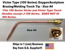 Victor Type 100 Series Oxygenacetylene Brazing Welding Torch Tip Size 4