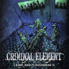 CRIMINAL ELEMENT - Crime And Punishment II - CD - DEATH METAL