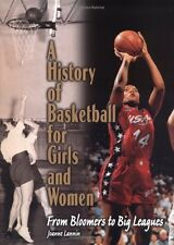 A History of Basketball for Girls and Women (Lerne
