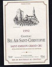 SAINT EMILION GC ETIQUETTE CHATEAU BEL AIR SAINT CHRISTOPHE 1992 75 CL§18/04/17§