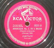 Debussy Arabesques José Iturbi 78 trs / 78 RPM RCA Victor Canada 18237