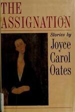 JOYCE CAROL OATES - The Assignation: Stories ** Brand New **1988 1st edition