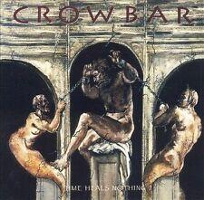 Time Heals Nothing [Bonus Tracks] by Crowbar (Metal) (CD, Oct-2000, Pavem)