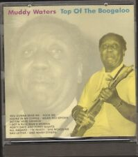 MUDDY WATERS Top of the Boogaloo  20 track  NEW CD