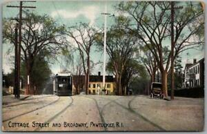 "1908 Pawtucket, Rhode Island Postcard ""Cottage Street & Broadway"" Trolley Car"