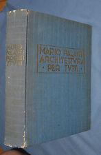 ARCHITETTURA PER TUTTI: MARIO PALANTI SIGNED LE #435 ITALIAN & ENGLISH TEXT