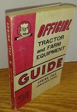 Nrfea Spring 1962 Official Tractor and Farm Equipment Guide