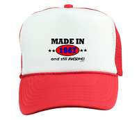 Trucker Hat Cap Foam Mesh Birthday Born Made In 1967 And Still Awesome