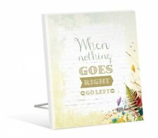 Kelly Lane When nothing goes right, go left Plaque | Free Standing | Gift Idea