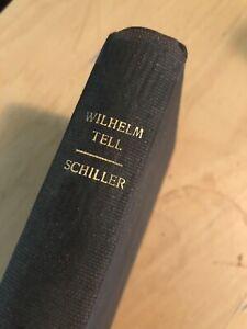 Wilhem TELL Schiller 1915 Edition Fairy Tale William Tell