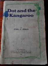 Aust Vintage DOT & THE KANGAROO by ETHEL C PEDLEY Children's, 1929 edition