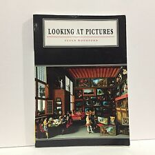 Cambridge Introduction to the History of Art: Looking at Pictures Susan Woodford
