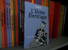 L'usine Électrique - Vanoli - Ed L'ASSOCIATION 2000 - BD