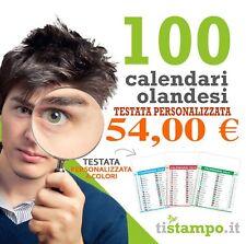 100 CALENDARI OLANDESI ROSSO-BLU-VERDE CON TESTATA PERSONALIZZATA A COL € 54,00