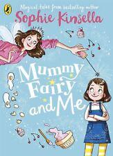 Mummy fée et me par Sophie Kinsella