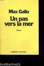 Livre d'occasion de 1973 -  Un pas vers la mer - Max Gallo