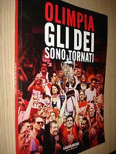 LIBRO BOOK EA7 OLIMPIA MILANO GLI DEI SONO TORNATI ARMANI BASKET SCUDETTO 2014