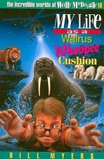 My Life as a Walrus Whoopee Cushion (The Incredible Worlds of Wally McDoogle