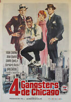 4 Gangsters de Chicago  -- Cartel de Cine Original --