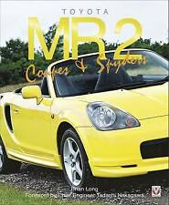 MR2 and MR-S: Toyota's Mid-Engined Sports Car by Brian Long (Hardback, 2002)