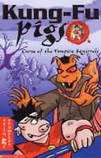 Good, Curse of the Vampire Squirrels (Kung-Fu Pigs), Keith Brumpton, Book