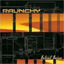 Raunchy-VELVET Noise [Re-release] DIGI-CD