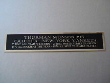 Thurman Munson Yankees Nameplate For An Autographed Baseball Bat Case 1.5 X 6
