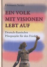 Strutz, Volk m Visionen lebt auf Deutschland Rußland Pilotprojekt f Frieden 2011