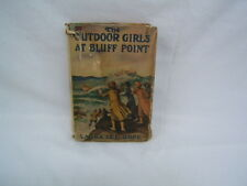 The Outdoor Girls at Bluff Point Laura Lee Hope d/j Hdbk c 1920 illu. VGC f/s