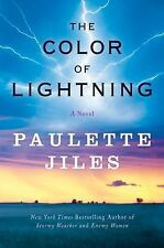The Color of Lightning by Paulette Jiles (2009, Hardcover)
