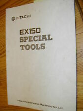Hitachi EX150 SPECIAL SERVICE TOOLS DRAWING MANUAL EXCAVATOR HYD. FAB. GUIDE