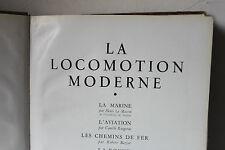 Livre. La locomotion moderne. 1951
