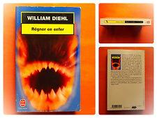 Régner en enfer -William Diehl -Le Livre de Poche Policier N° 17191