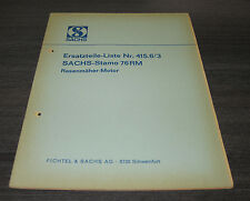 Ersatzteilliste Sachs Stamo 76 RM  Rasenmäher Motor Nr. 415.6/3  Stand  08/1967