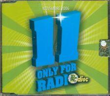 Only For Radio 11 Novembre 2006 - Aerosmith/Jamiroquai/Aguilera/D'Alessio Cd New