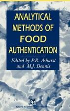 Analytical Methods of Food Authentication by M. J. Dennis and Philip R....