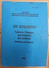 """NVA DDR Dienstvorschrift """" Taktische Übungen und Schießen der Artillerie """"  1987"""