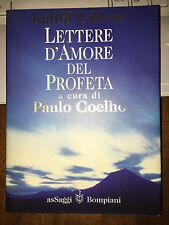 GIBRAN LETTERE D'AMORE DEL PROFETA a cura di PAOLO COELHO asSaggi Bompiani 1998