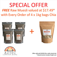 Chia Seeds Black 4kg (4 x 1kg bags) - Plus Free 1 x 400gm Raw Muesli