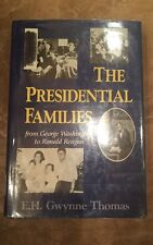 The Presidential Families Hardcover Book By E.H. Gwynne Thomas