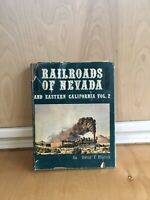 Railroads Of Nevada And Eastern California Vol.2 By David F.Myrick Hard Cover