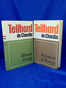 HUMAN ENERGY AND ACTIVATION OF ENERGY TEILHARD DE CHARDIN 1969-1970