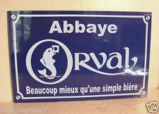 PLAQUE de RUE biere ORVAL  création objet collector pour fan / amateur de bière