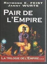 Pair de l'empire.Raymond Elias FEIST & Janny WURTS.Mister Fantasy SF56