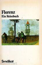 *- FLORENZ - ein REISEBUCH - Willi ADELMANN /Hermann ALBERTUS  tb (1985)