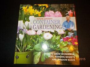 Container Gardening by Jackson, Richard Book The Cheap Fast Free Post