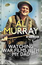 Watching War Films With My Dad,Murray, Al,New Book mon0000066361